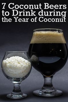 From toasted and sweet to creamy and fresh, coconut adds a new flavor dimension to these beers.https://beerandbrewing.com/VsTwgCkAABgxS8EB/article/7-coconut-beers-to-drink-during-the-year-of-coconut