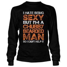 Beards - I HATE BEING SEXY - Unisex Long Sleeve T Shirt - SSID2016