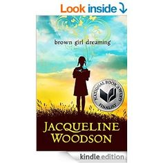Brown Girl Dreaming - Kindle edition by Jacqueline Woodson. Children Kindle eBooks @ Amazon.com.