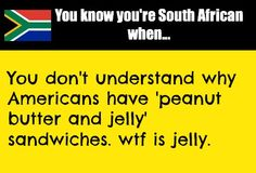 You know you're South African when. Mzansi Memes, African Jokes, Rhyming Quotes, Third World Countries, Proud Of Me, Dont Understand, Words Quotes, South Africa, Funny Jokes