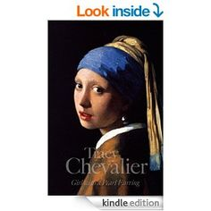 Girl With a Pearl Earring - Kindle edition by Tracy Chevalier. Literature & Fiction Kindle eBooks @ Amazon.com.