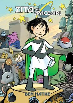 Zita the Spacegirl is an exciting graphic novel with a brave young girl at the center of the story.