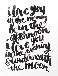 i love you in the morning & in the afternoon