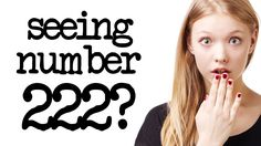 Seeing the number 222? Watch this.
