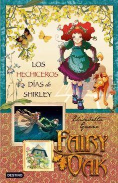 Los hechiceros días de Shirley by Elisabetta Gnone