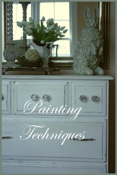 WHITE DRESSER PAINTING TECHNIQUES:  chalk paint