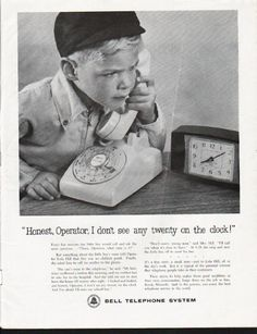 """1963 BELL TELEPHONE SYSTEM vintage magazine advertisement """"Honest, Operator"""" ~ """"Honest, Operator, I don't see any twenty on the clock!"""" - Every five minutes the little boy would call and ask the same question ... """"Please, Operator, what time is it?"""" ..."""