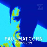 Sound Scape, the musical landscape of Paul Matcorn. All his Sounds, Tunes, Styles, Beats and Mixes.  #SoundScape #Paul #Matcorn #SoundCloud #beatport #dj #mixes #sounds #beats #edm #house   https://soundcloud.com/paul-matcorn/sets/paul-matcorn-sound-scape