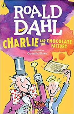 Buy Charlie and the Chocolate Factory by Roald Dahl at Mighty Ape NZ. Phizzwhizzing new cover look and branding for the World's NUMBER ONE Storyteller! Mr Willy Wonka is the most extraordinary chocolate maker in the worl. Matilda Roald Dahl, Quentin Blake, Willy Wonka, Chocolate Logo, Famous Chocolate, Chocolate Wrapper, Chocolate Bars, Wonka Chocolate Factory, Charlie Chocolate Factory