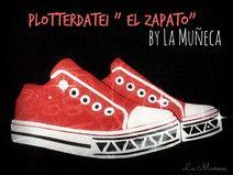 """Plotterdatei Schuhe """"El Zapato"""""""