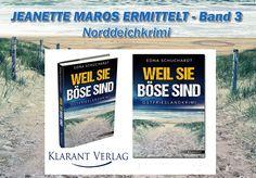 """💨""""Weil sie böse sind"""" - Jeanette Maros ermittelt Band 3💨  #Ostfrieslandkrimi von EDNA SCHUCHARDT aus #Norddeich http://amzn.to/2do1h4R"""
