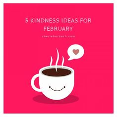 5 Kindness Ideas for