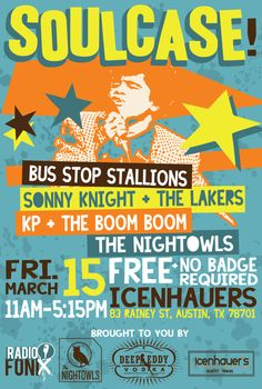 SOULCASE! Unofficial SX 2014 Showcase (FREE) | Friday, March 15, 2014 | 11am-5:15pm | Icenhauer's at 83 Rainey St., Austin, TX 78701 | Free show featuring soul bands; no badge, wristband, or RSVP required | Details: http://sx2014.do512.com/soulcasesx2014