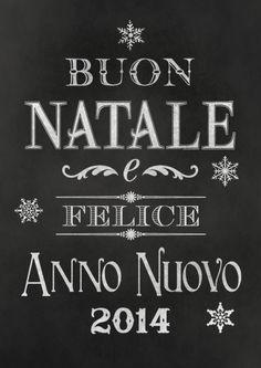 Buon Natale e Felice Anno Nuovo 2014!!!!! Free printable!