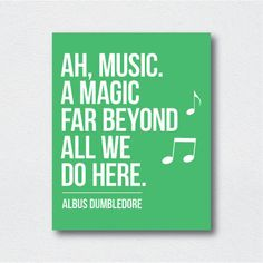 Printable Poster - Music is Magic - Harry Potter Print - Dumbloredore Quote Poster - Instant Digital Download - Print At Home - Custom Print by StudioFusco on Etsy https://www.etsy.com/listing/183826776/printable-poster-music-is-magic-harry