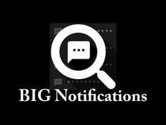 BIG Notifications – solución dificultad visual– para  Android