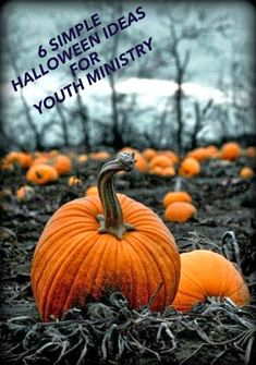RETHINKING YOUTH MINISTRY: 6 Simple Halloween Ideas for Youth Ministry