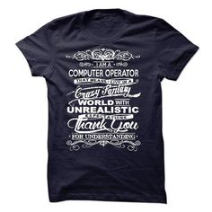 I Am A Computer Operator T Shirts, Hoodies. Check price ==► https://www.sunfrog.com/LifeStyle/I-Am-A-Computer-Operator-50980726-Guys.html?41382 $22.99