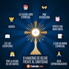 Infografía: 8 maneras de rezar frente al Santísimo