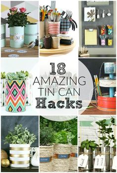 Turn Your Tin Cans to Treasure With 18 Easy Hacks