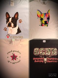 Shirts Mychristianshirts have made!  Boston Terrier,  Chihuahua, Gymnast, O.C.H.D