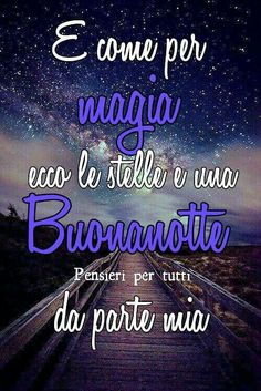 IMG - Immagini per ogni occasione - Beautiful Good Night Images, Good Morning Beautiful Quotes, Good Night Quotes, Italian Quotes, Improve Yourself, Words, Anna, Genere, Biscotti