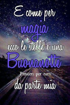 IMG - Immagini per ogni occasione - Beautiful Good Night Images, Good Morning Beautiful Quotes, Good Night Quotes, Italian Quotes, Words, Anna, Genere, Biscotti, Emoji