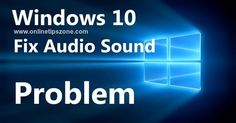 Easy way to fix #Audio after Upgrade to #Windows10