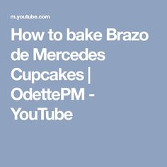 How to bake Brazo de Mercedes Cupcakes | OdettePM - YouTube