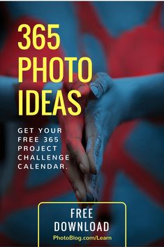 A 365 photography project calendar so that you never have to think of what to photograph today. #photography