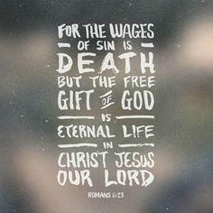 Happy Monday! #Scripture - Romans 6;23 - #LoveGod #eternallife #JesusChrist #bible #bibleverseoftheday by rodsracers http://ift.tt/1KAavV3