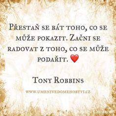 Tony Robbins, Motto, Names, Words, Amanda, Quotes, Quotations, Mottos, Quote