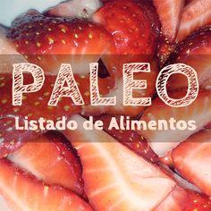 Listado de alimentos permitidos en la dieta paleo. Carnes, pescados, verduras, frutas, frutos secos, semillas y grasas.