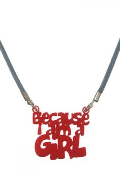 Because I Am A Girl necklace for kids. All proceeds go to Plan Canada to help support their initiative. Laser cut red acrylic on a blue suede cord. Cool Necklaces, Girls Necklaces, Plan Canada, Cool Gifts For Teens, Tween Girls, Blue Suede, Cool Stuff, Cord, Kids