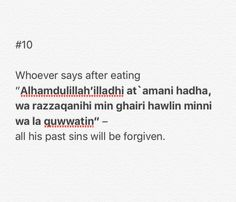 Whoever recites this after eating, their past sins will be forgiven Religion Quotes, Islam Religion, Hadith Quotes, Muslim Quotes, Quran Quotes Inspirational, Islamic Phrases, Beautiful Islamic Quotes, Learn Islam, Islamic Teachings