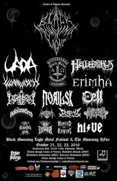 Long Live The Loud 666: BLACK MOURNING LIGHT FESTIVAL WITH:HI/VE,HUNTED OF...