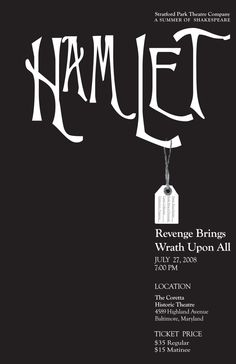 Hamlet Toe Tag Poster by Andrew Anthony -- typography is great... and the toe tag is... well, gruesome and amazing!