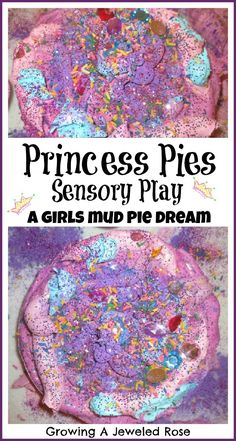Princess Pies Sensory Play- A little girls mud pie dream!  My daughter seriously LOVED this!!!