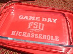 I NEED THIS!!!!!! >--;;-FSU-> FLORIDA STATE  GAMEDAY Kickasserole Baking Dish by UnCorkdArt, $28.00
