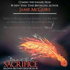 Cover Reveal: Beautiful Sacrifice by Jamie McGuire -Maddox Brothers – Book 3 I Love Books, My Books, Jamie Mcguire, Beautiful Series, Beautiful Disaster, What Book, Book Boyfriends, Reading Material, Book Nerd