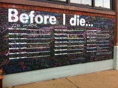 """""""Before I die"""" street art"""