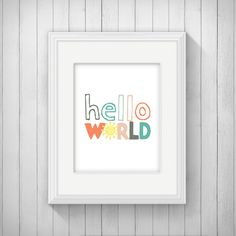 Hello World Nursery Print Wall Art Printable, Baby Shower Decoration, Gender Neutral, Colorful, Playroom Decor, Sun, Inspirational Quote by INVITEDbyAudriana on Etsy https://www.etsy.com/listing/226128849/hello-world-nursery-print-wall-art