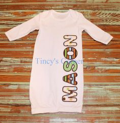 First Name Appliqued Infant Gown  http://facebook.com/TincysCorner