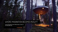 The Treehotel in Sweden provides a unique opportunity to stay in cool architectural rooms called:  The Cabin, Mirrorcube, Bird's Nest, Blue Cone, and UFO!  You can also venture out of your tree kingdom to the Tree Sauna.