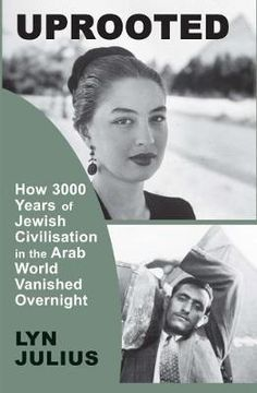 Download Ebook Uprooted : How 3000 Years of Jewish Civilization in the Arab World Vanished Overnight EPUB PDF PRC