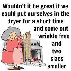Funny Cartoons, Funny Comics, Senior Jokes, Laundry Humor, Terrible Jokes, Growing Old Together Quotes, Words Quotes, Sayings, Funny Quotes