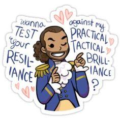Hamilton - Lafayette - Practical Tactical Brilliance - Black Case/Sticker by ilirida Printable Stickers, Cute Stickers, Hamilton Stickers, Chibi, Broadway Posters, Hamilton Quotes, Hamilton Broadway, John Laurens, Homemade Stickers