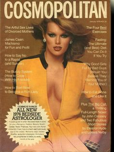 January 1976 is nineteen-year-old Patti Hansen's first Cosmo cover photographed by the late Francesco Scavullo.