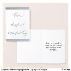 Shop Elegant Silver Foil Sympathies Card created by AponxDesigns. Paper Envelopes, White Envelopes, Condolences, Colored Paper, Sympathy Cards, Gold Foil, Place Card Holders, Elegant, Silver