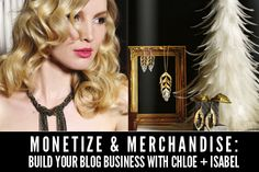 Make all that money, blogger - learn how you can become a merchandiser for Chloe and Isabel